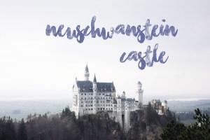 Bavaria Trip   Neuschwanstein Castle