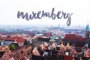 Bavaria Trip | Nuremberg