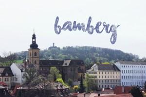 Bavaria Trip | Bamberg
