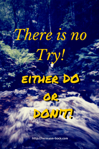 Don't TRY; DO!
