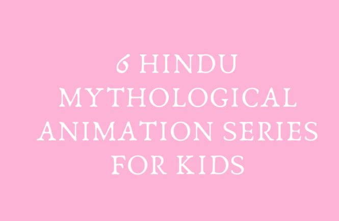 6 Hindu mythological animation series for kids