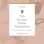 9 Tips For Your Brand Photoshoot