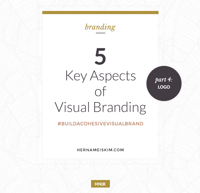5 Key Aspects to Visual Branding Part 4: Logo