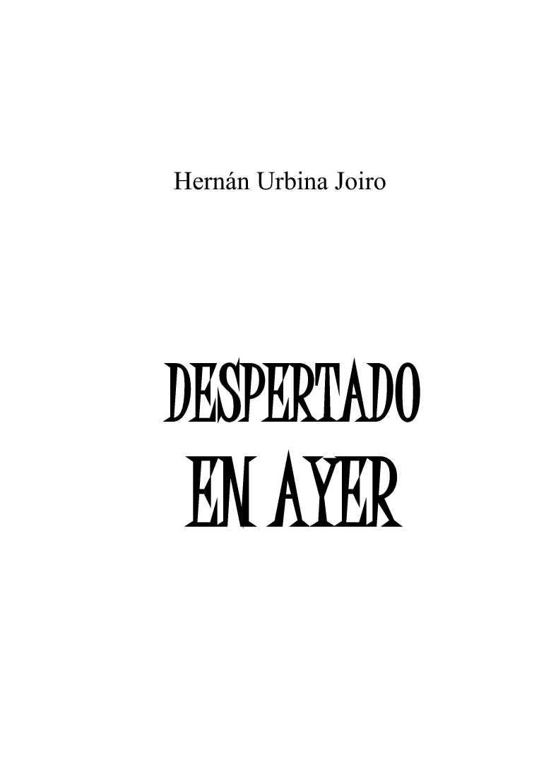 Despertado en ayer   Cuentos de Hernán Urbina Joiro   Manuscrito