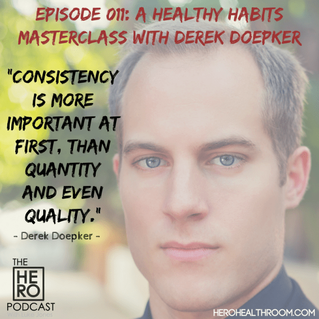 The HERO PODCAST 011 Derek Doepker