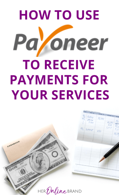 Payoneer: How To Easily Receive Online Payments When You Can't Use Paypal