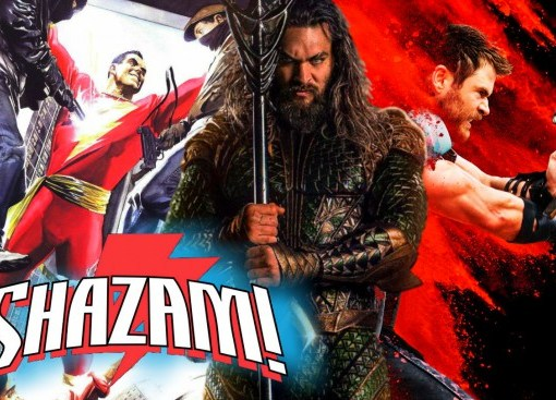Thor: Ragnarok, Aquaman and Shazam!