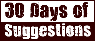 30days of suggestions