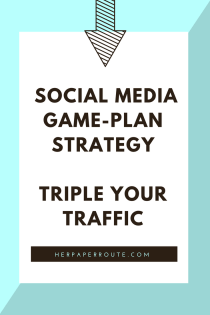 Create Your Social Media Game-Plan Strategy - Triple Your Traffic - Plus Free Planner - Affiliate marketing - Sales - Profitable blog - Passive income - Training - How To Start A Blog - How to blog - Work from home - Creating Your Social Media Game-Plan - Passive Income - Affiliates - Content - Social Media - Management - SEO - Promote | www.herpaperroute.com