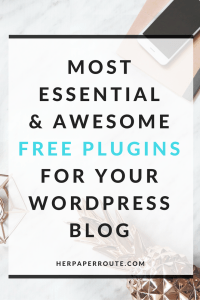 Most Essential and Awesome FREE Plugins For Your WordPress Blog - Styled Stock Photos For Your Blog - Make Money Blogging - Passive Income - Affiliates - Content - Social Media - Management - SEO - Promote | www.herpaperroute.com