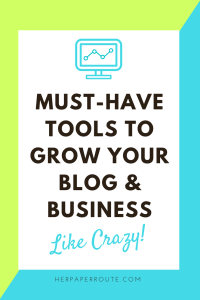 Must-Have Tools To Grow Your Blog And Business - Passive Income - Affiliates - Content - Social Media - Management - SEO - Promote | www.herpaperroute.com