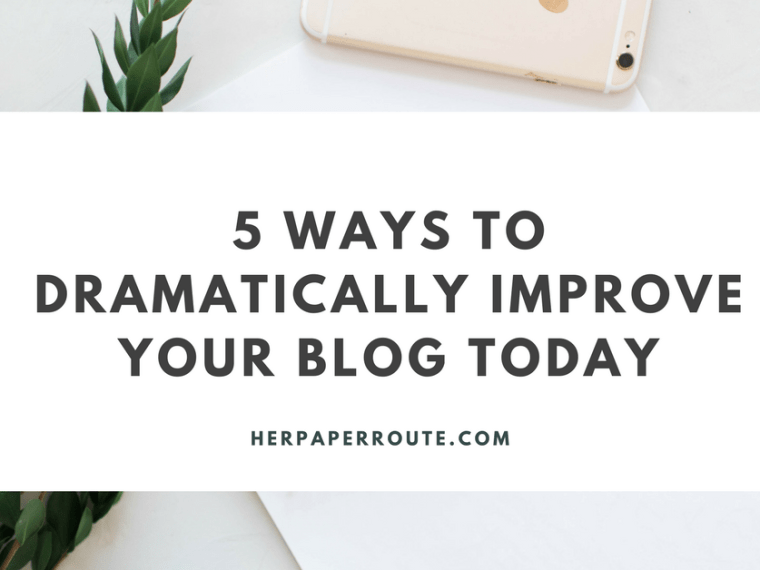 5 Ways To Dramatically Improve Your Blog Today - - Profitable blog - Social Media - Management - SEO - Promote   www.herpaperroute.com