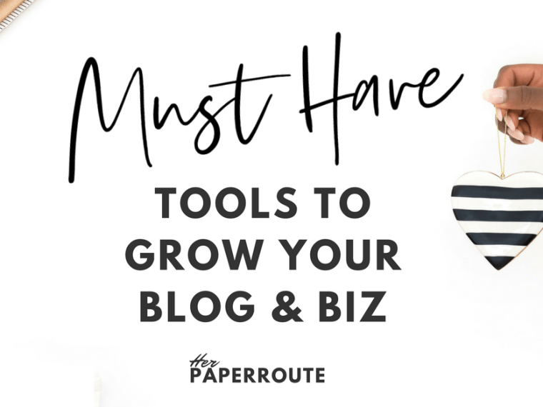 Must-Have Tools To Grow Your Blog And Business - Passive Income - Affiliates - Content - Social Media - Management - SEO - Promote   www.herpaperroute.com