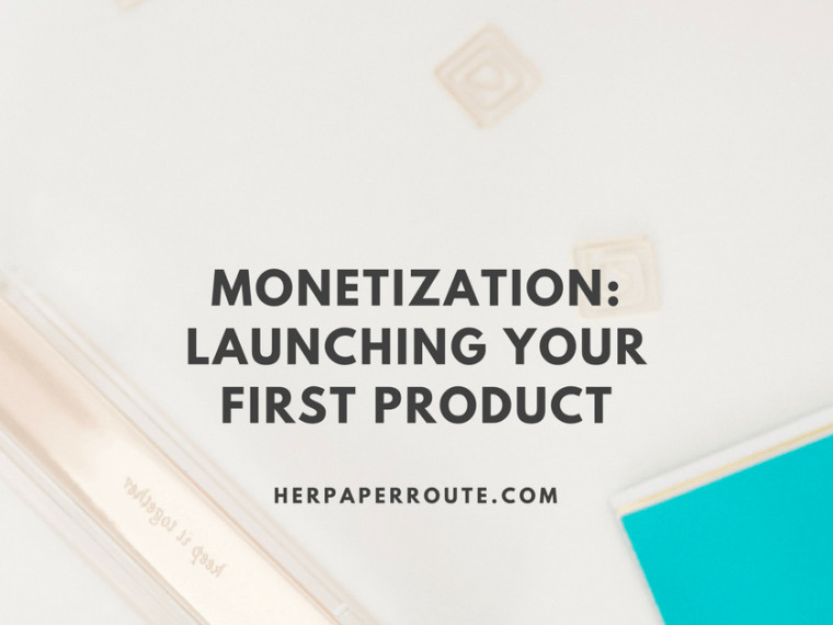 Monetization Launching Your First Product - Social Media - Management - SEO   www.herpaperroute.com