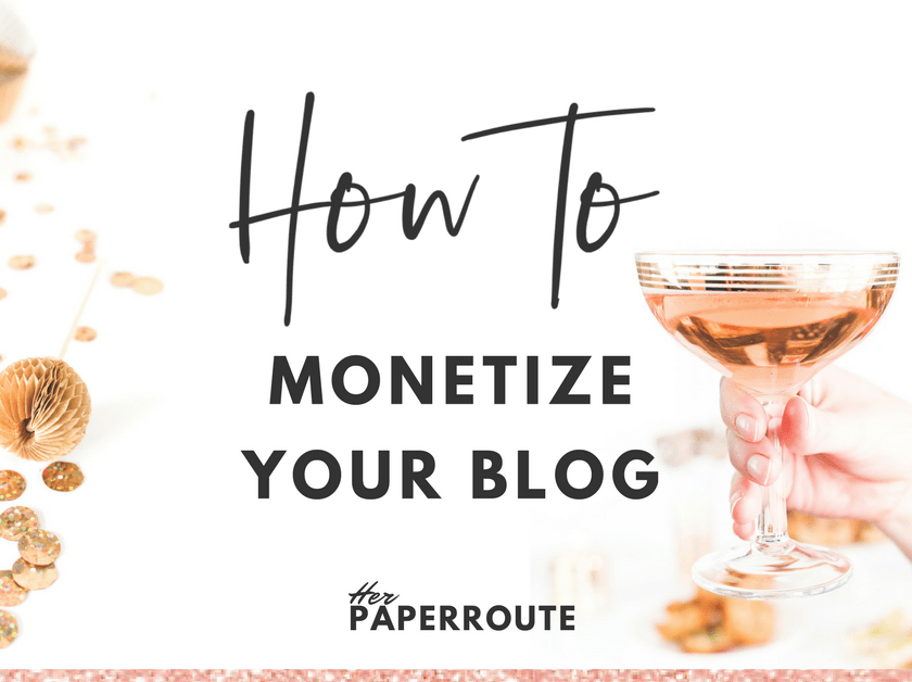 6 ways to monetize your blog - influencer marketing | www.herpaperroute.com