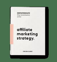 HerPaperRoute Blog Monetization Series: Affiliate Marketing Strategy ebook by Chelsea Clarke HerPaperRoute Blog Monetization Series