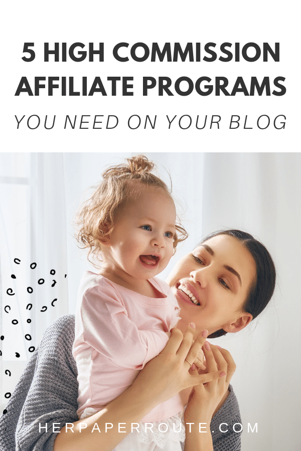 5 high commission affiliate programs high paying affiliate programs affiliate marketing make money blogging how do bloggers make money subscription box affiliate herpaperroute.com