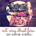 {Sip, Savor, Stroll} Mt. Airy Grub + Street Fare Preview
