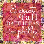 8 Fall Date Ideas in Philly
