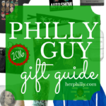 Philly Guy Gift Guide 2016