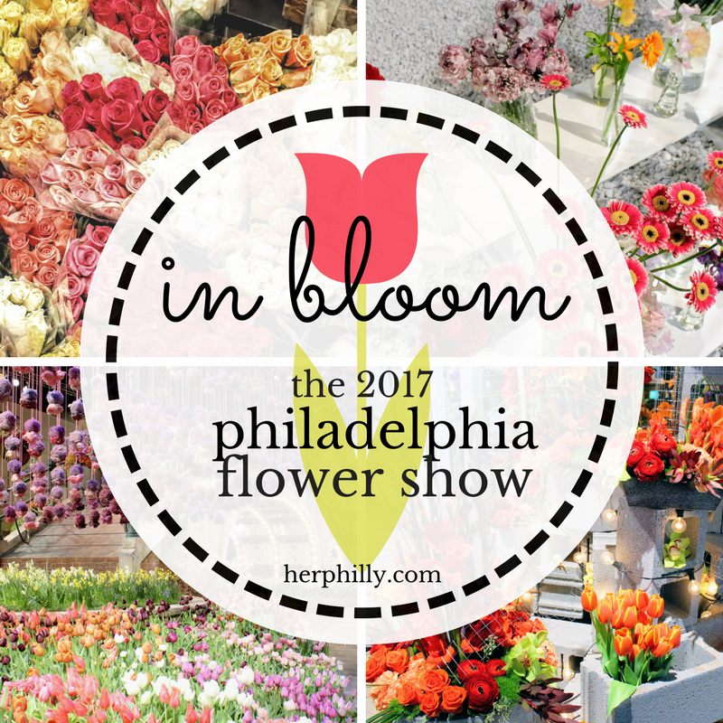 2017 Philadelphia Flower Show Review