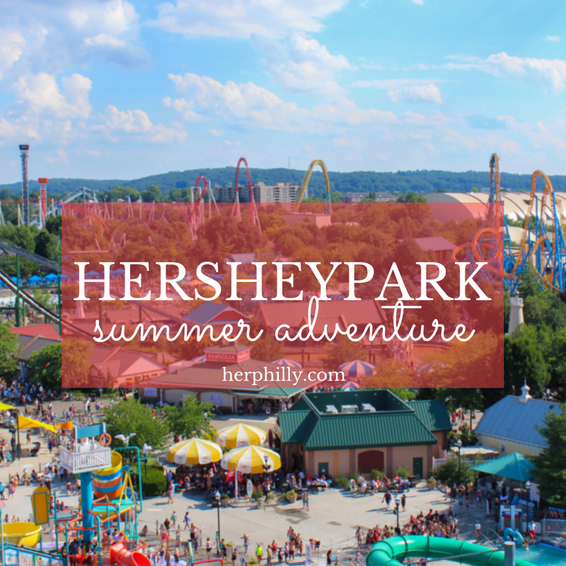 A Hersheypark Summer Adventure
