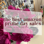 The Best Amazon Prime Day Sale Products I Currently Own & Love