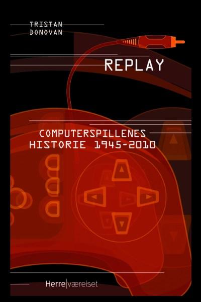 Tristan Donovan - Replay - Computerspillenes historie