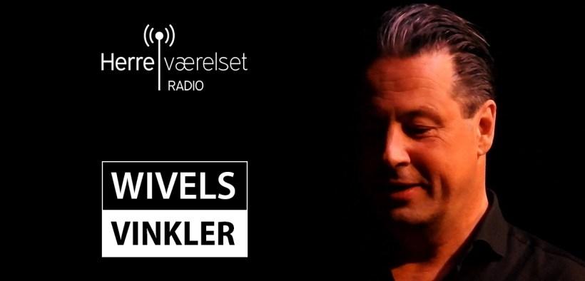Wivels Vinkler Podcast Herreværelset