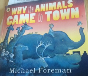 Why the animals came to town!