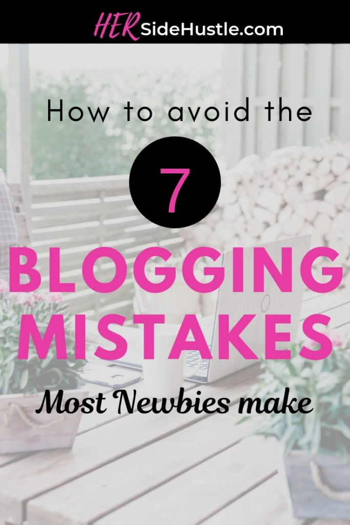 Blogging mistakes most newbie bloggers make