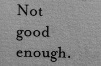 not good enough