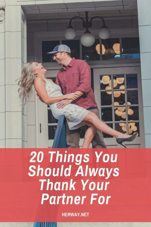 20 Things You Should Always Thank Your Partner For