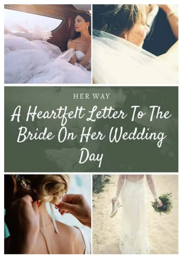 A Heartfelt Letter To The Bride On Her Wedding Day