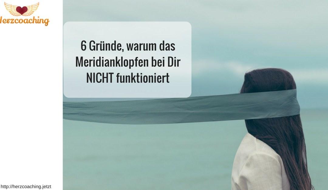 """6 Ursachen, warum das Meridianklopfen bei Dir nicht """"funktioniert"""" (und was Du dann tun kannst)"""
