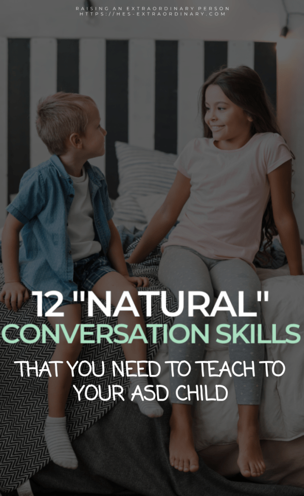 """12 """"Natural"""" Conversation Skills that You Need to Teach to your Child with Autism //  #SocialSkills #LanguageDevelopment #SLP #Autism #ADHDKids #ToddlerDevelopment #SocialEmotional #SocialThinking"""