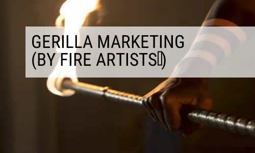 gerilla marketing by fire dancers