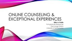 thumbnail of Erika Pratte – Online counseling & Exceptional experiences
