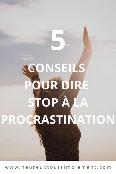 astuces pour dire stop à la procrastination