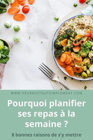 pourquoi planifier ses repas à la semaine