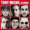 TonyMelvil-lacavale-All-HD-010214
