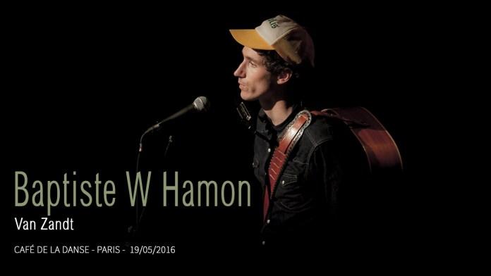 Baptiste Hamon – Van Zandt
