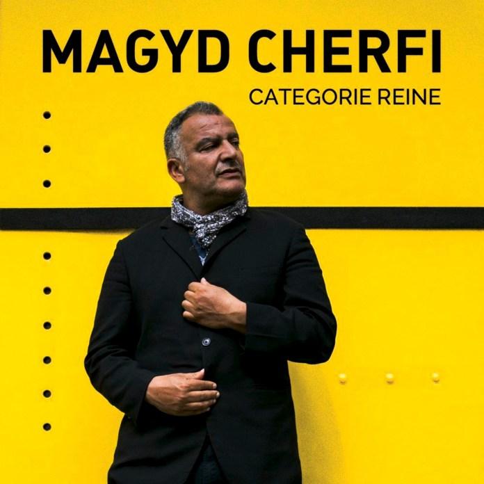 Magyd Cherfi – Catégorie reine