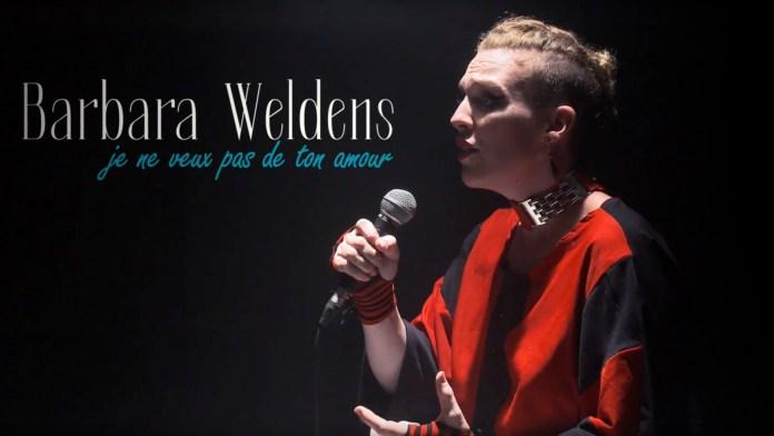 Barbara Weldens – Je ne veux pas de ton amour