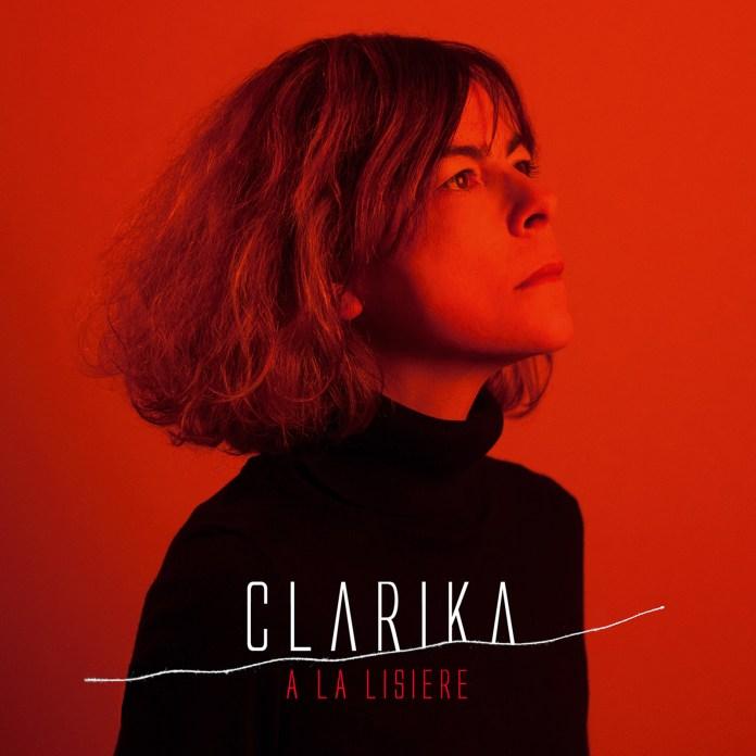 Clarika – A la lisière