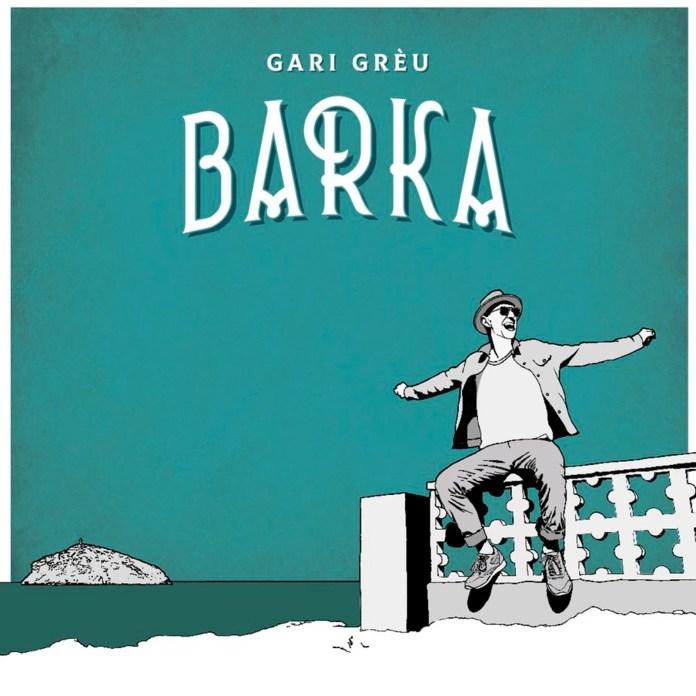 Gari Grèu – Barka