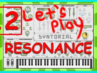 Easy Synth Programming – Resonance