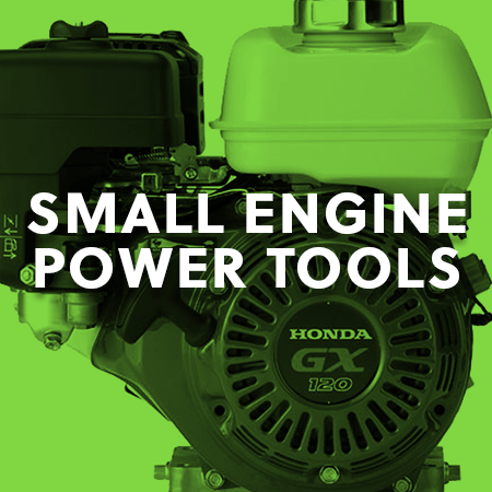 SMALL ENGINE POWER TOOLS