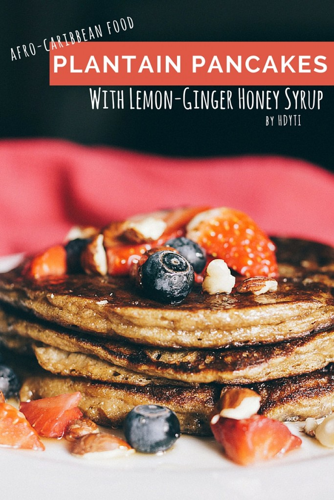 Plantain Pancakes with Lemon-Ginger Honey Syrup