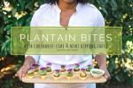 Plantain Bites Recipe   @dipyourtoesin